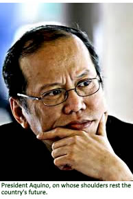 President Aquino, on whose shoulders rest the country's future