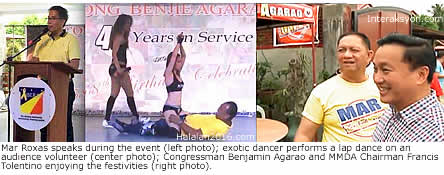 Mar Roxas speaks during the event (left photo); exotic dancer does a number on an audience volunteer (center photo); Congressman Benjamin Agarao and MMDA Chairman Francis Tolentino enjoying the festivities (right photo)
